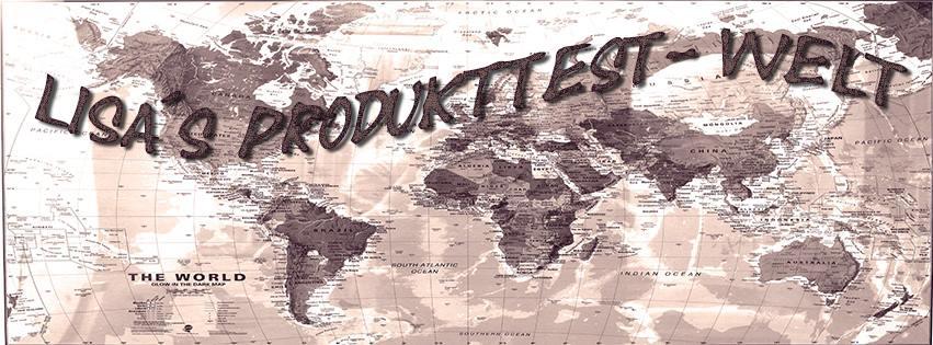 Lisa´s Produkttest-Welt