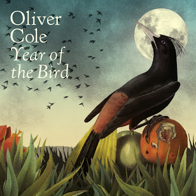 Oliver Cole Year Of The Bird