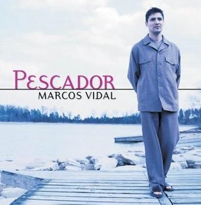 Marcos Vidal – Pescador (2005) – Clásicos de la Música Cristiana ...