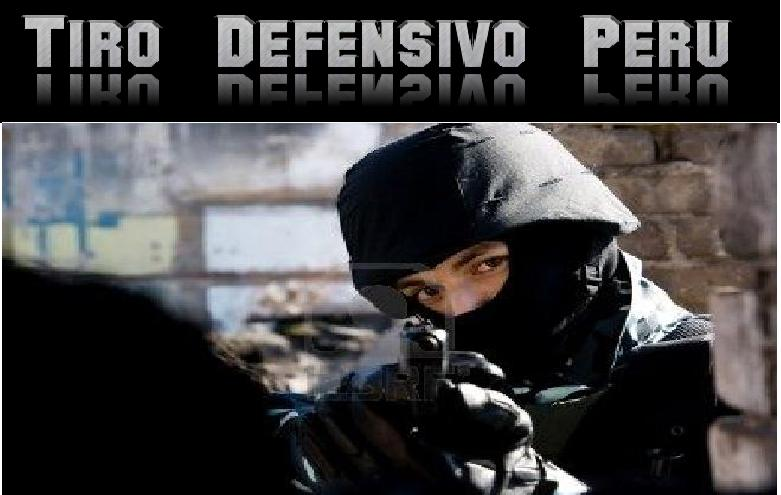 TIRO DEFENSIVO PERU