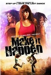 Vũ Điệu Của Tình Yêu - Make It Happen