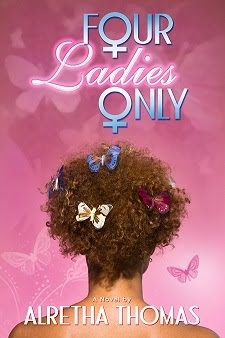 FOUR LADIES ONLY by Alretha Thomas