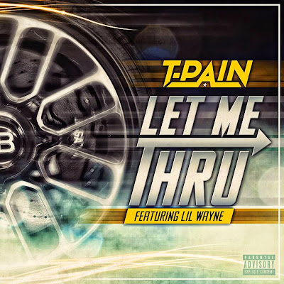 portada cover single cancion let me trhu lil wayne t-pain