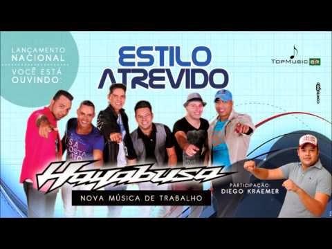 Musica Estilo Atrevido Part. Diego Kraemer - Hayabusa (2014)