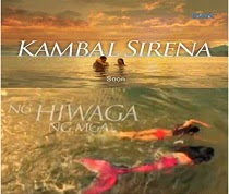 Kambal Sirena (Pilot Episode) March 10, 2014