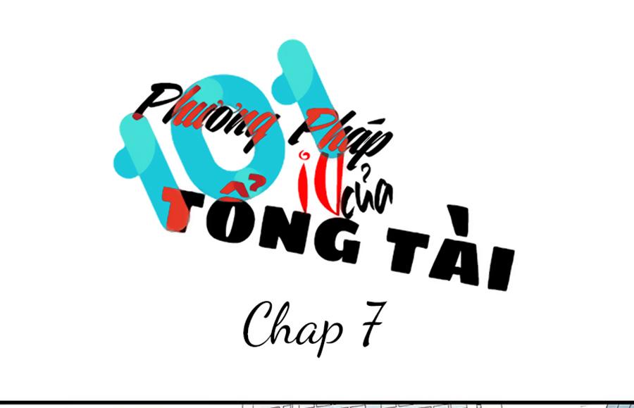 101 Phương Pháp Của Tổng Tài Chap 7 - Next Chap 8