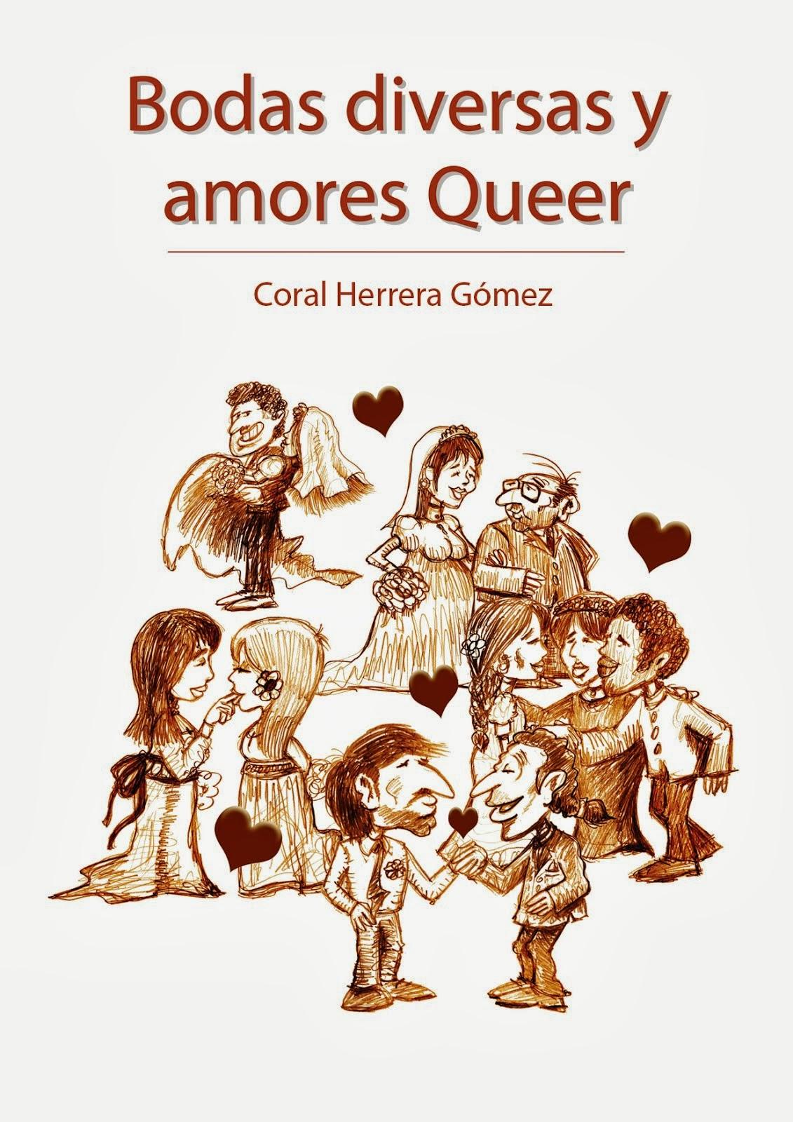 Bodas diversas y amores Queer.