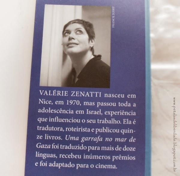 sobre a autora, Livro, Uma garrafa no Mar de Gaza, Valérie Zenatti, editora Seguinte