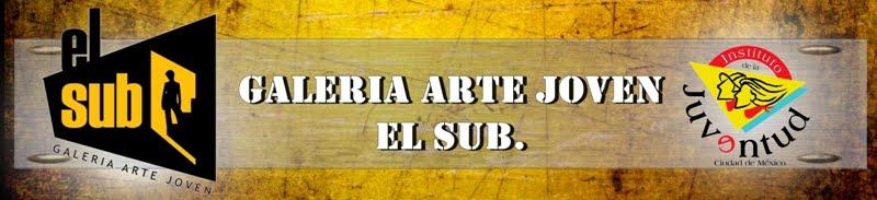 Galeria Arte Joven El Sub