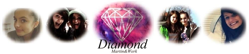 Diamond Martin&Werk