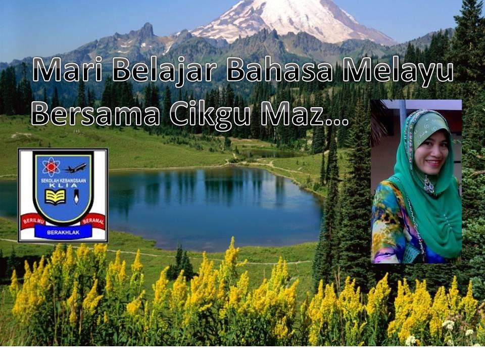 Mari Belajar Bahasa Melayu Bersama Cikgu Maz