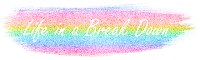 Life In A Break Down | UK | Lifestyle Blog | Beauty Blog