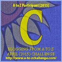 A-Z Challenge: 'C'