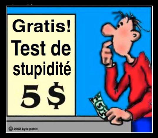 """Résultat de recherche d'images pour """"tester votre stupidité"""""""