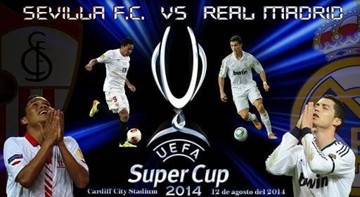 UEFA Super Cup 2014 (Sevilla FC-R. Madrid)