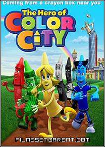 Os Heróis da Cidade das Cores Torrent Dublado