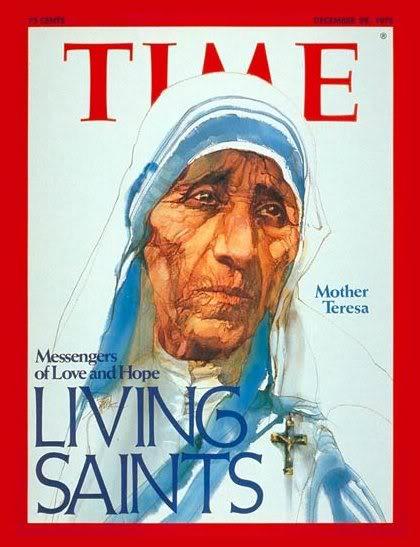http://3.bp.blogspot.com/-Rkwouyd8wS8/Ue2GNYeiR_I/AAAAAAAAAAc/KwPIKE9mOBA/s1600/mother-teresa-time-magazine.jpg