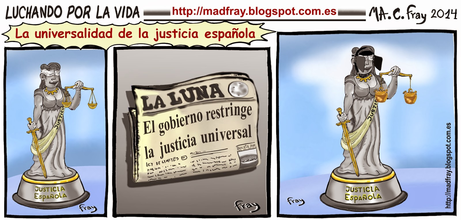 Viñeta de humor: El gobierno de España aprueba limitar los delitos  de genocidio o lesa humanidad, únicamente a los ciudadanos españoles o ciudadanos extranjeros que residan en nuestro país. Mad Fray