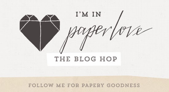 http://paperphilia.co.uk/paperlove/the-paperlove-blog-hop/