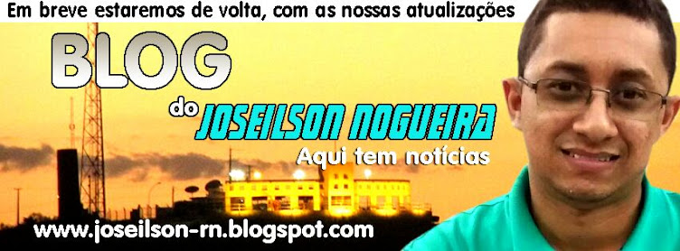 Joseilson Nogueira | Aqui Tem Notícia