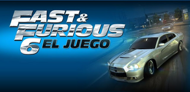 Fast & Furious 6: El Juego (offline)-Torrejoncillo