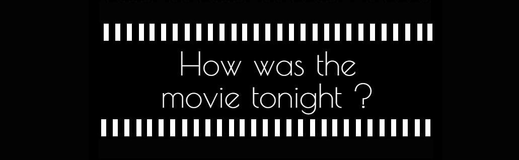 was the movie tonight