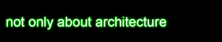 Not Only About Architecture