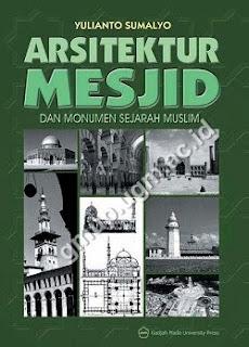Arsitektur Mesjid Dan Monumen Sejarah Muslim