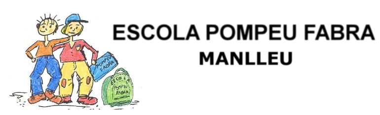 Escola      POMPEU FABRA      Manlleu
