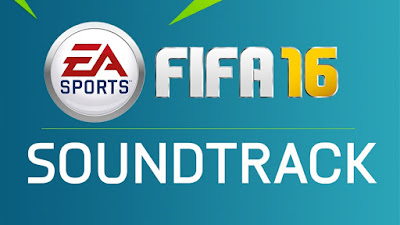 Soundtrack FIFA 16, Banda Sonora FIFA 16