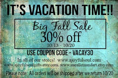 A Joyful Soul Vacation Sale - 30% off!!