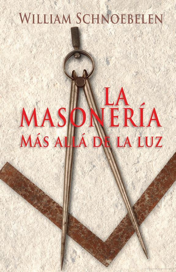 William Schnoebelen-La Masonería Más Allá De La Luz-