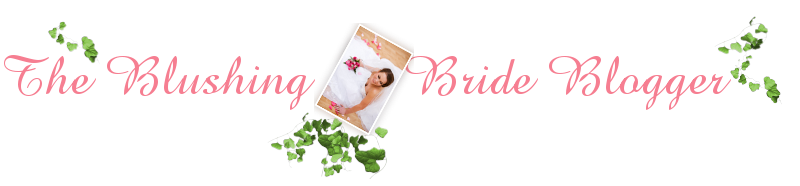 The Blushing Bride Blogger