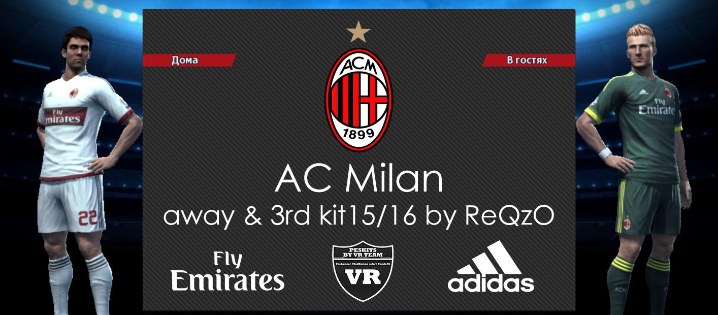 SANTARA PES: PES 2013 A.C.Milan 15/16 Away & Third Kits by ReQzO
