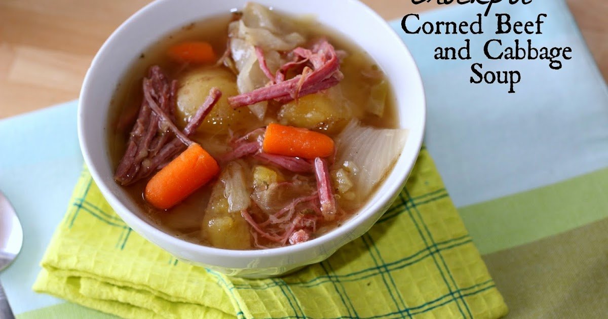 Sprinkles of Life: Crockpot Corned Beef and Cabbage Soup