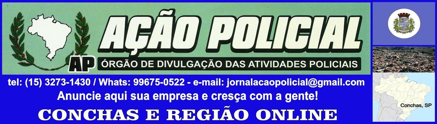 JORNAL AÇÃO POLICIAL CONCHAS E REGIÃO ONLINE