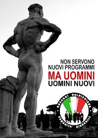 UOMINI NUOVI PER UNA NUOVA ITALIA!