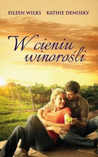 """""""W cieniu winorośli"""" - Eileen Wilks, Kathie DeNosky"""