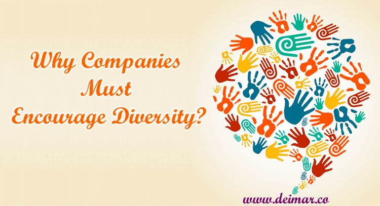 Why Companies Must Encourage Diversity?