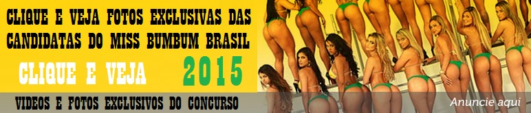 Fotos e vídeos exclusivos das candidatas do Miss Bumbum 2015