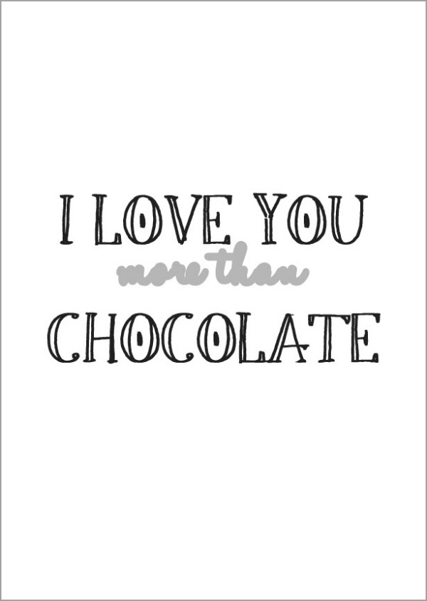 Valentinstag I love you more than chocolate Grafik
