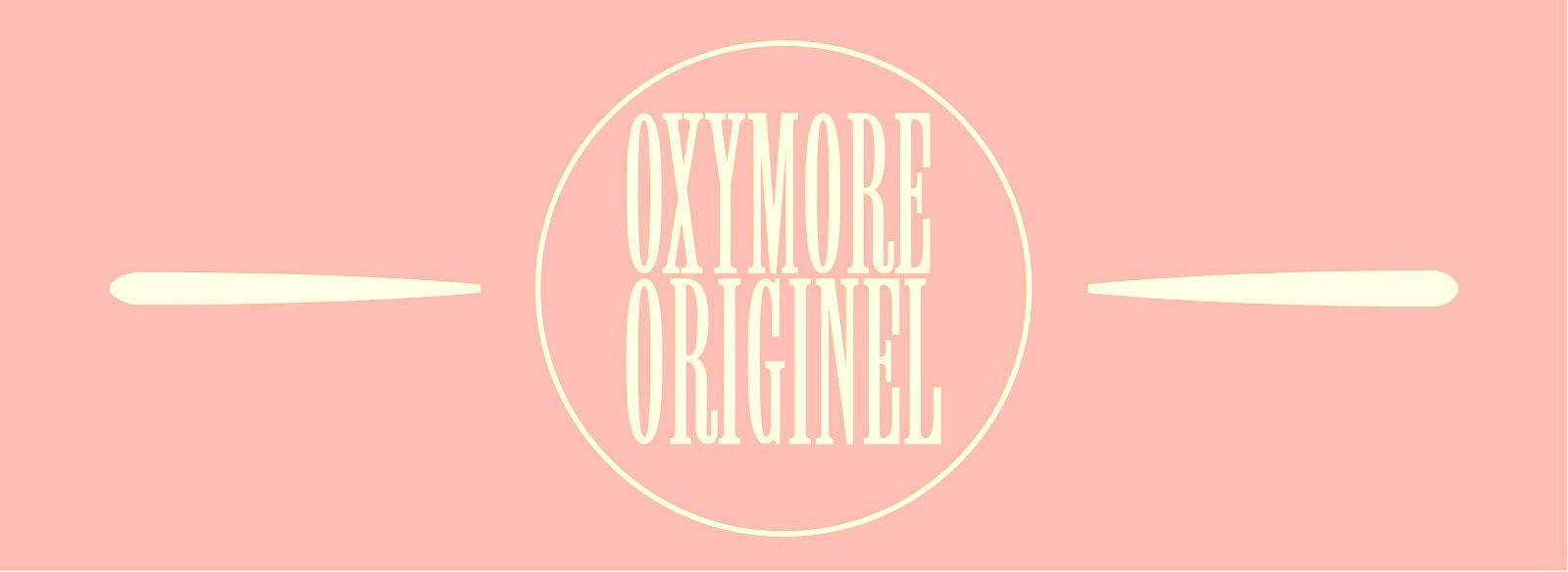 Oxymore Originel