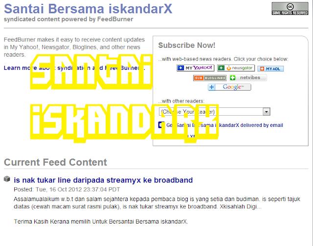 iskandarx.blogspot.com, Lambat betul lah FeedBurner nie nak update, Santai iskandarX, santai, feedburner