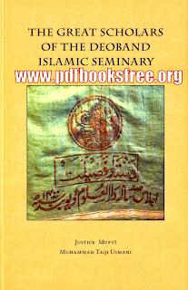 The Great Scholars of The Deoband Islamic Seminary By Mufti Muhammad Taqi Usmani Pdf Free Download