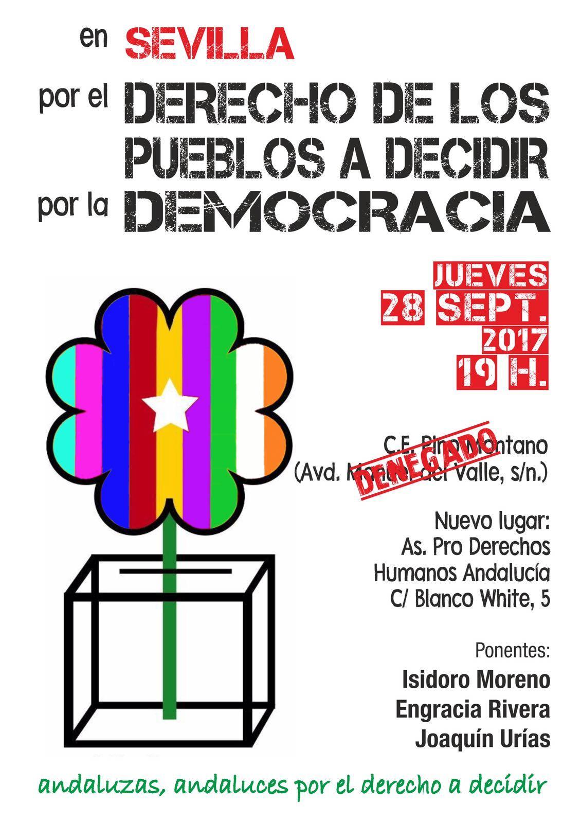 Jueves 28, 19H. Acto en Sevilla. POR EL DERECHO DE LOS PUEBLOS A DECIDIR. POR LA DEMOCRACIA