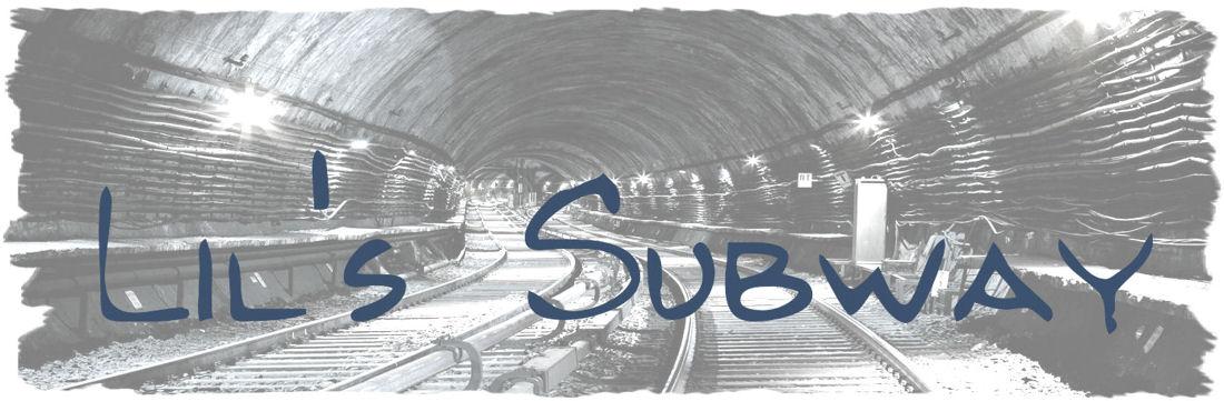 Lil's subway