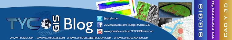 TYC GIS Blog - Soluciones GIS, Teledetección y Diseño 3D