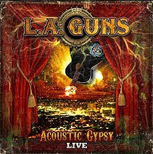 L.A. Guns – Acoustic Gypsy Live – CD 2011
