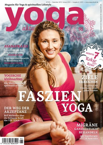 Chakras &amp; Energien In Der Yoga Praxis<br>Yoga Aktuell 95<br>December 2015 - January 2016