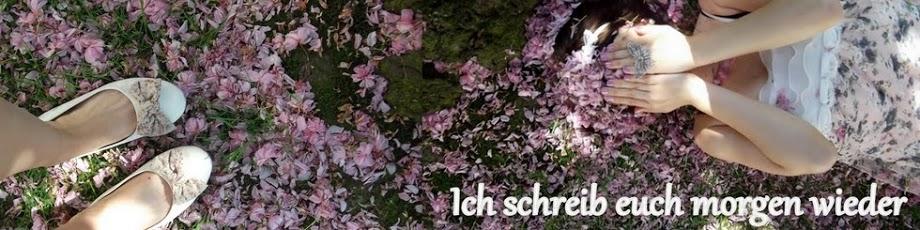 Ich schreib euch morgen wieder :) - german fashion & photography blog ♥